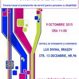 Forumul anual al prestatorilor de servicii pentru persoane cu dizabilități – 9 Octombrie 2015, Brașov